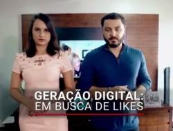 Geração Digital: em busca de likes - Programa Caminhos da Reportagem (TV Brasil)